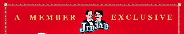 A JibJab Member Exclusive